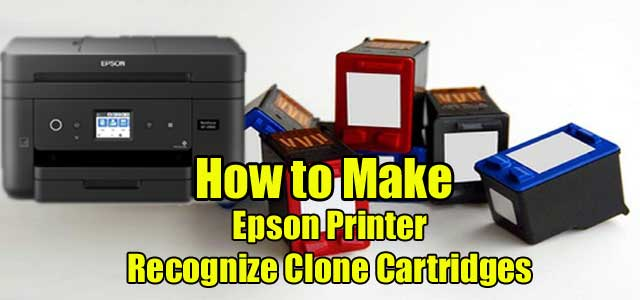 How to Make an Epson Printer Recognize Clone Cartridges